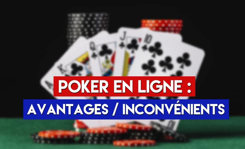 Jouer-au-poker-en-ligne-avantages-et-inconvénients